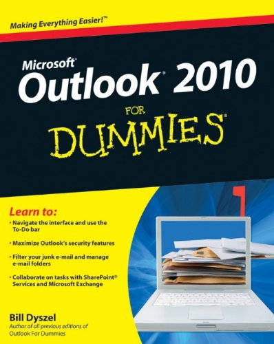 Outlook 2010 For Dummies (For Dummies (Computer/Tech))