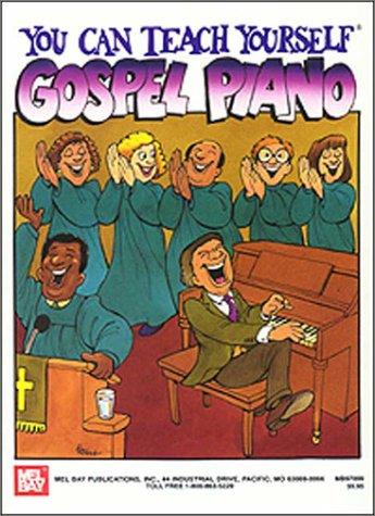 Mel Bay You Can Teach Yourself Gospel Piano