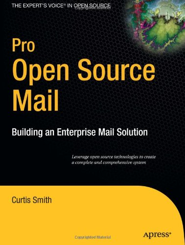 Pro Open Source Mail: Building an Enterprise Mail Solution
