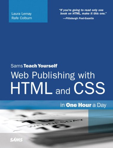 Sams Teach Yourself Web Publishing with HTML and CSS in One Hour a Day (5th Edition)