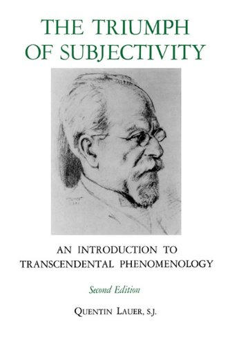 The Triumph of Subjectivity: An Introduction to Transcendental Phenomenology