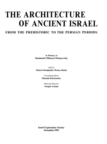 The Architecture of Ancient Israel: From the Prehistoric to the Persian Periods