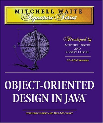 Mitchell Waite Signature Series: Object-Oriented Design in Java