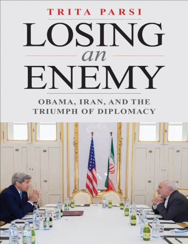Obama, Iran, and the Triumph of Diplomacy