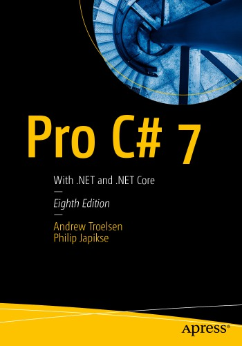 Pro C# 7: With .NET and .NET Core