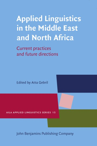 Applied Linguistics in the Middle East and North Africa: Current Practices and Future Directions