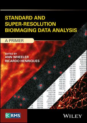 Standard and Super‐Resolution Bioimaging Data Analysis: A Primer