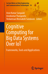 Cognitive Computing for Big Data Systems Over IoT: Frameworks, Tools and Applications