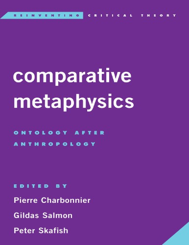 Comparative Metaphysics: Ontology After Anthropology