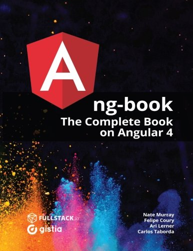 ng-book: The Complete Guide to Angular 5