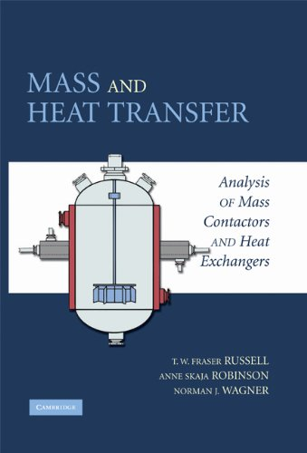 Mass and heat transfer : analysis of mass contactors and heat exchangers