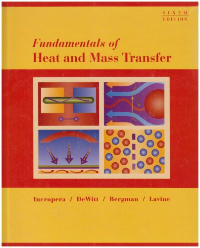 Fundamentals of Heat and Mass Transfer+ solution manual