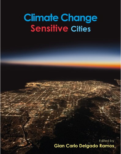 Climate Change-Sensitive Cities: Building Capacitites for Urban Resilience, Sustainability, and Equity