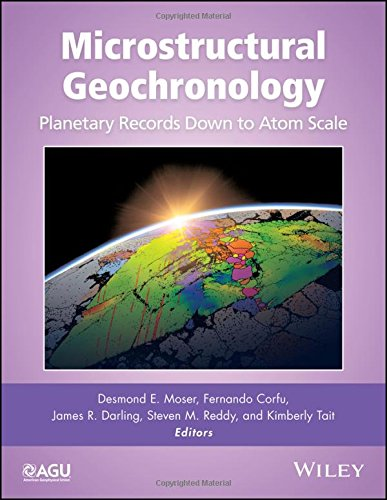 Microstructural Geochronology: Planetary Records Down to Atom Scale