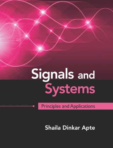 Signals and Systems: Principles and Applications