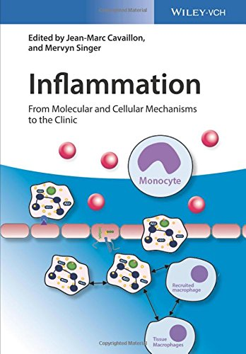 Inflammation, 4 Volume Set: From Molecular and Cellular Mechanisms to the Clinic