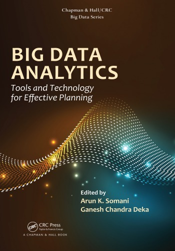 Big Data Analytics: Tools and Technology for Effective Planning