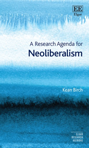 A Research Agenda for Neoliberalism