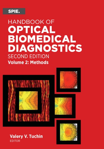 Handbook of Optical Biomedical Diagnostics, Volume 2: Methods