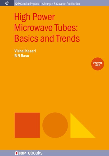 High Power Microwave Tubes: Basics and Trends