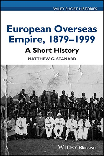 European Overseas Empire, 1879–1999: A Short History