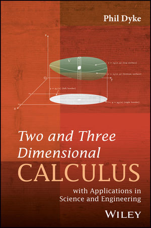 Two and Three Dimensional Calculus with Applications in Science and Engineering