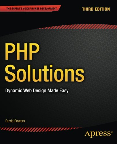 PHP solutions : dynamic web design made easy