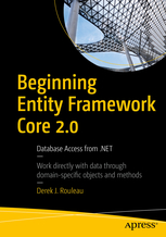 Beginning Entity Framework Core 2.0. Database Access from .NET