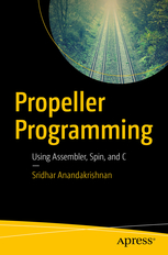 Propeller Programming using Assembler, Spin and C