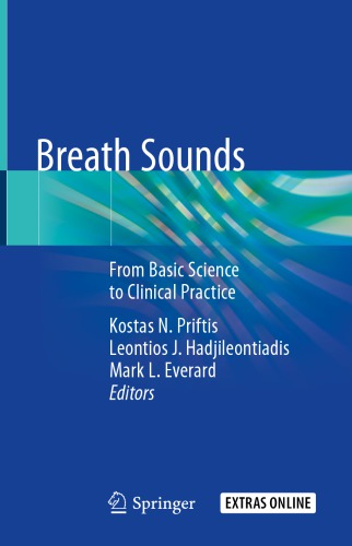Breath Sounds From Basic Science to Clinical Practice