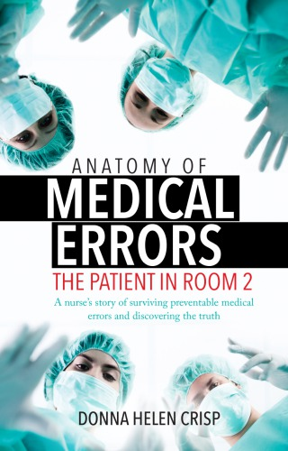 Anatomy of Medical Errors, The Patient in Room 2
