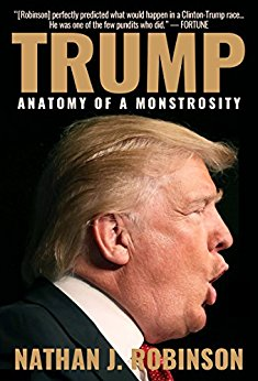Trump: Anatomy of a Monstrosity