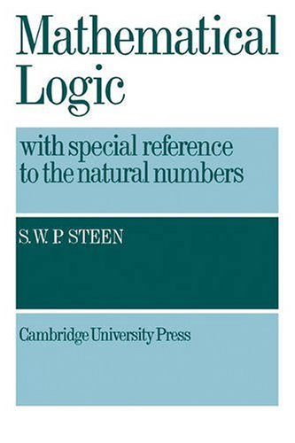 Mathematical logic with special reference to natural numbers
