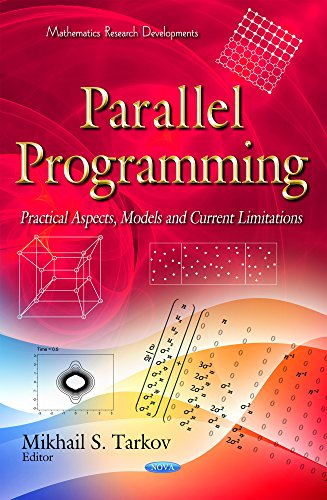Parallel Programming: Practical Aspects, Models and Current Limitations