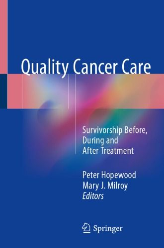 Quality Cancer Care Survivorship Before, During and After Treatment