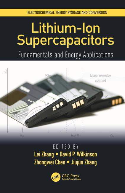 Lithium-ion supercapacitors : fundamentals and energy applications