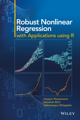 Robust Nonlinear Regression with Applications Using R