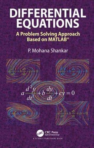 Differential Equations: A Problem Solving Approach Based on MATLAB