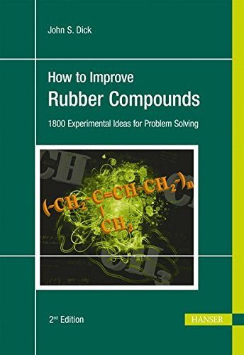 How to improve rubber compounds : 1800 experimental ideas for problem solving