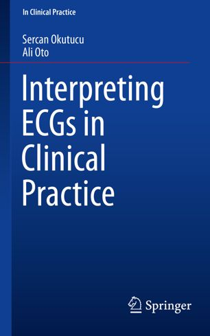 Interpreting ECGs in Clinical Practice
