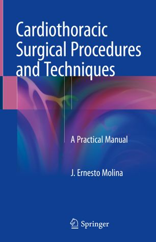 Cardiothoracic Surgical Procedures and Techniques