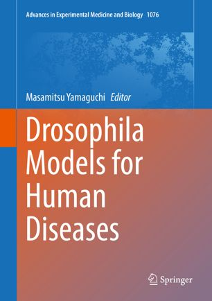 Drosophila Models for Human Diseases