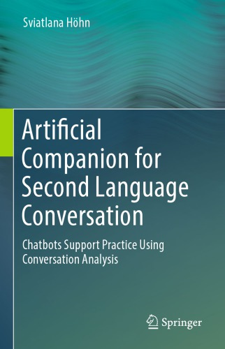 Artificial Companion for Second Language Conversation: Chatbots Support Practice Using Conversation Analysis