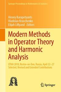 Modern Methods in Operator Theory and Harmonic Analysis: OTHA 2018, Rostov-on-Don, Russia, April 22-27, ed, Revised and Extended Contributions