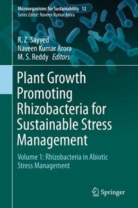 Plant Growth Promoting Rhizobacteria for Sustainable Stress Management Volume 1: Rhizobacteria in Abiotic Stress Management