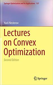Lectures on Convex Optimization, Second Edition