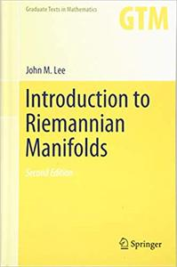 Introduction to Riemannian Manifolds, Second Edition