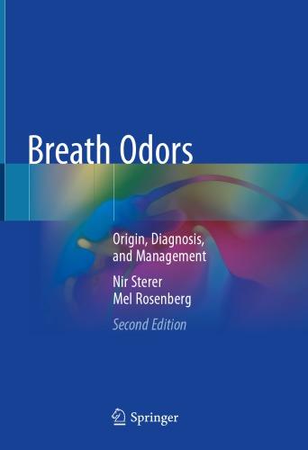 Breath Odors: Origin, Diagnosis, and Management