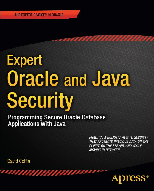 Expert Oracle & Java Security Programming Secure Oracle Database Applications with Java 2011 (زبان اصلی)