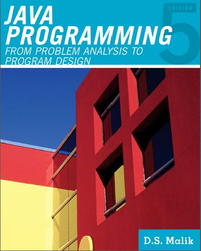Course Technology.Java.Programming From Problem Analysis to Program Design D.S.Malik (زبان اصلی)